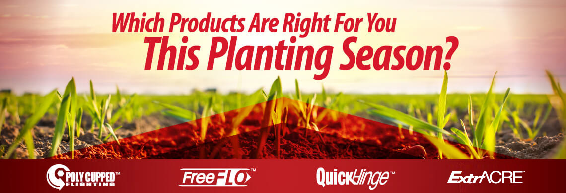 Which products are right for you this planting Season?